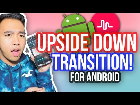 MUSICAL.LY UPSIDE DOWN TRANSITION TUTORIAL FOR ANDROID! *NEW*