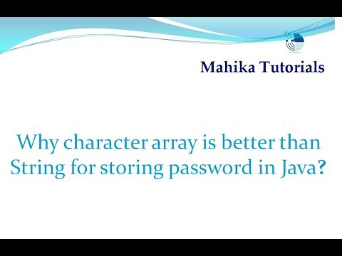 Java Interview 15 -Why character array is better than String for storing password in Java?