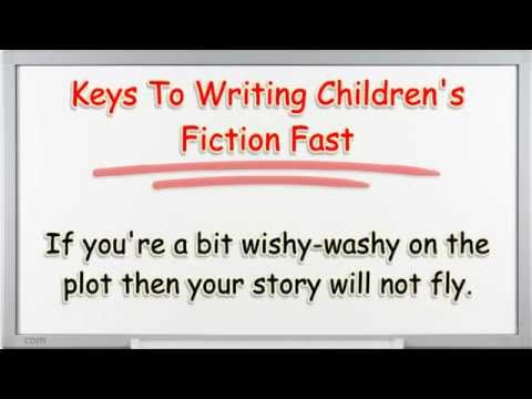 How To Write Children's Fiction Books Fast