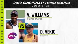 Venus Williams vs. Donna Vekic | 2019 Western & Southern Open Third Round | WTA Highlights