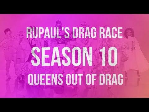 RuPaul's Drag Race Season 10  | Queens Out of Drag  | 2018