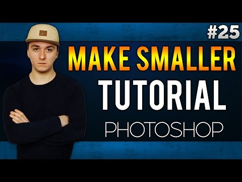 Adobe Photoshop CC: How To Make A Picture Smaller EASILY! - Tutorial #25