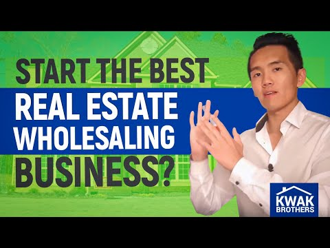 How to Start the BEST Real Estate Wholesaling Business?