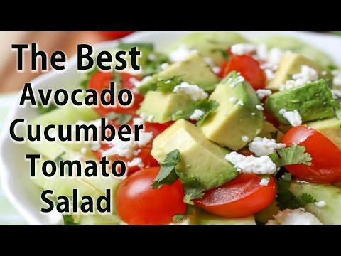 BEST Cucumber, Tomato & Avacado Salad Recipe