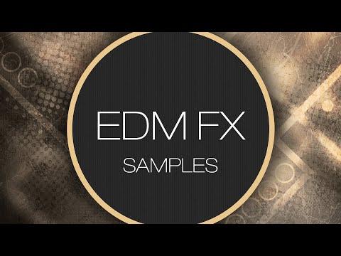 EDM FX Samples - SFX Sample Packs - Sound Effects for Download
