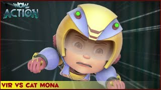 Vir : The Robot Boy | Vir Vs Cat Mona | 3D Action shows for kids | WowKidz Action