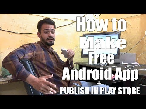 how to make a free android app - publish in play store