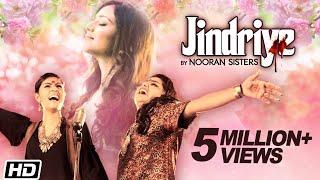 Jindriye | Nooran Sisters ft. Jassi Nihaluwal | Official Video | New Song