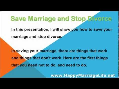 Save Marriage and Stop Divorce - What Works and What Doesn't Work
