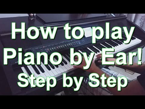 How To Play Piano By Ear! (Step by Step Tutorial)
