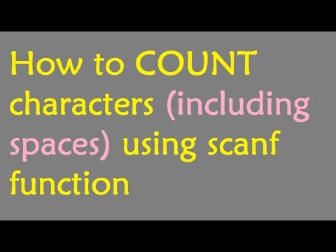 How to Count characters (including spaces) or length using scanf function in C Program