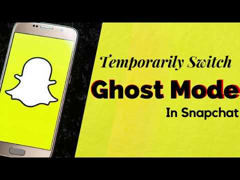 How To Temporarily Switch To Ghost Mode In Snapchat