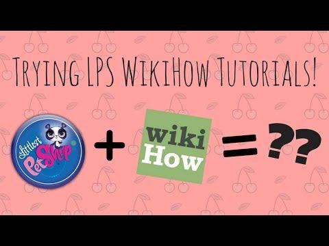 LPSChocolateChips ~ Trying LPS Tutorials From WikiHow!