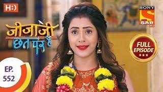 Jijaji Chhat Per Hai - Ep 552 - Full Episode - 21st February 2020
