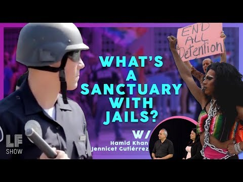 What's A Sanctuary with Jails? - Hamid Khan and Jennicet Gutiérrez