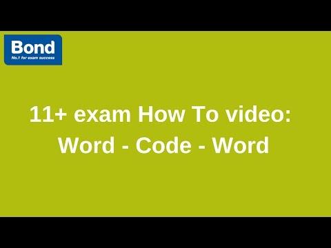 11+ exam: Verbal Reasoning – Word - Code - Word | Bond 11+