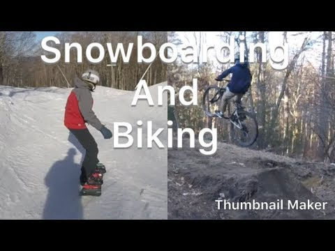 Snowboarding And Biking