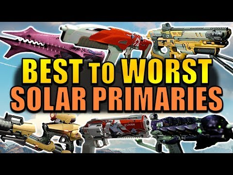 Destiny: BEST to WORST Solar Primary Weapons! | Age of Triumph