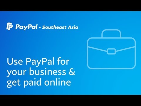 How to Use PayPal for Business and Get Paid Online - PayPal SEA