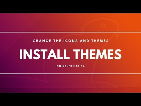 How to Install Themes in Ubuntu 18.04 and 17.10 GNOME Desktop