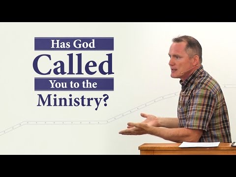 Has God Called You to the Ministry? - Tim Conway