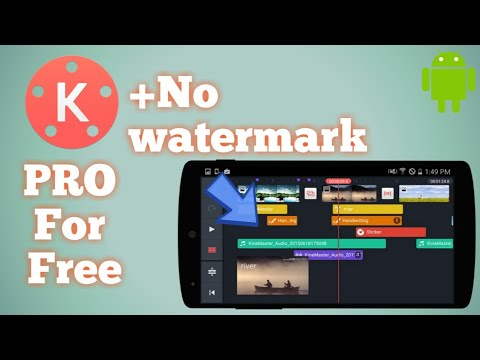 🔥How to download KINEMASTER PRO Latest Version For Free