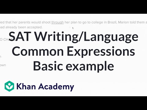 Writing:  Conventional expression — Basic example | Writing & Language | SAT | Khan Academy