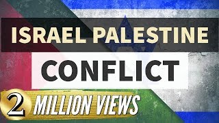 Israel Palestine Conflict क्या है ?- पूरा इतिहास जानिये -UPSC/IAS/PSC
