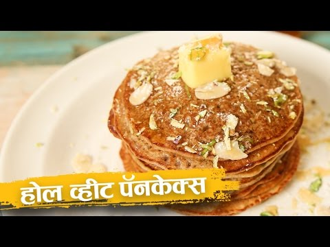 How To Make Whole Wheat Pancakes | Eggless Recipe | Breakfast Recipe In Hindi | Abhilasha Chandak