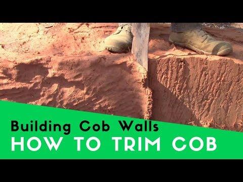 BUILDING A COB HOUSE - HOW TO TRIM COB WALLS
