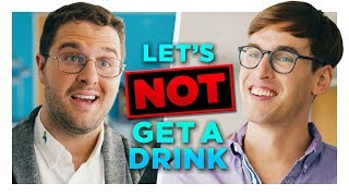 Let's Not Get a Drink Sometime | Hardly Working