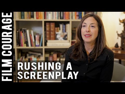 A Screenwriter Who Rushes Their Screenplay Into The Market by Wendy Kram