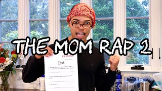 The Mom Rap 2