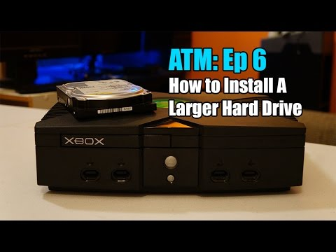 How To Install A New Hard Drive On An Original Xbox 2017 ATM Ep: 6