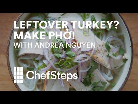 Leftover Turkey? Make Pho!