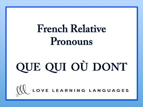 Xxx Mp4 French Relative Pronouns QUE QUI OÙ DONT 3gp Sex