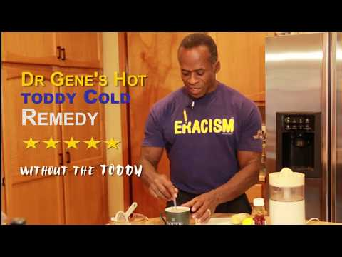 Dr Gene James- Dr Gene's Hot Toddy Cold Remedy