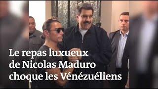 Un repas luxueux de Nicolas Maduro choque des Vénézuéliens