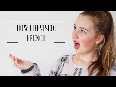 HOW I REVISED: GCSE FRENCH | A* student