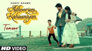 Song Teaser ► Adhoorian Kahaaniyan | Harzy Dhamu | Releasing On 23 Sep 2019