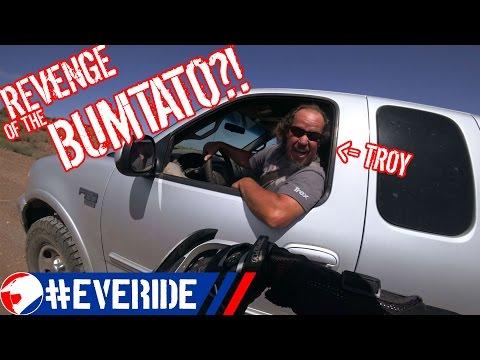 ONE FIRST/LAST RIDE before BUMTATO'S REVENGE?! NOOOO! #everide