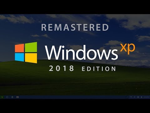 Introducing Windows XP 2018 Edition (Concept)