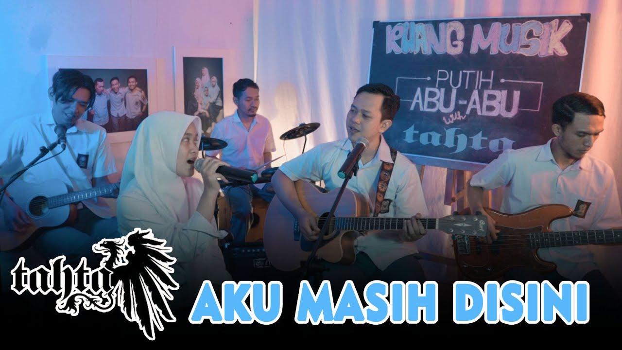 Download Tahta Ft. Alma Thania - Aku Masih Disini (RUANG MUSIK) MP3 Gratis