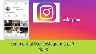 comment utiliser Instagram à partir du PC pour Windows et Mac