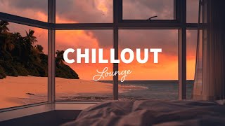 Chillout Lounge - Calm & Relaxing Background Music | Study, Work, Sleep, Meditation, Chill