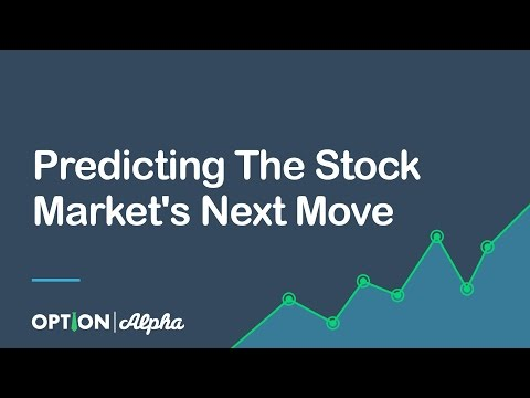 Predicting The Stock Market's Next Move