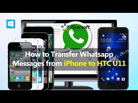 How to Transfer Whatsapp Messages from iPhone to HTC U11