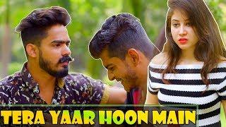 Tera Yaar Hoon Main || The Rahul Sharma -Youtube