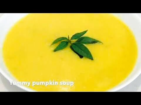 QUICK AND EASIEST PUMPKIN Soup - a MUST Try Recipe