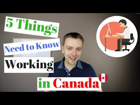 5 Things You Need to Know Working in Canada